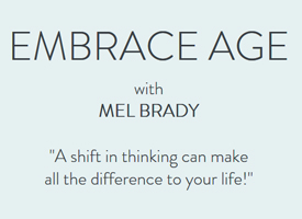 text of Embrace Age Mel Brady