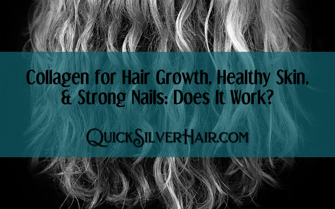 Collagen for Hair Growth, Healthy Skin, and Strong Nails