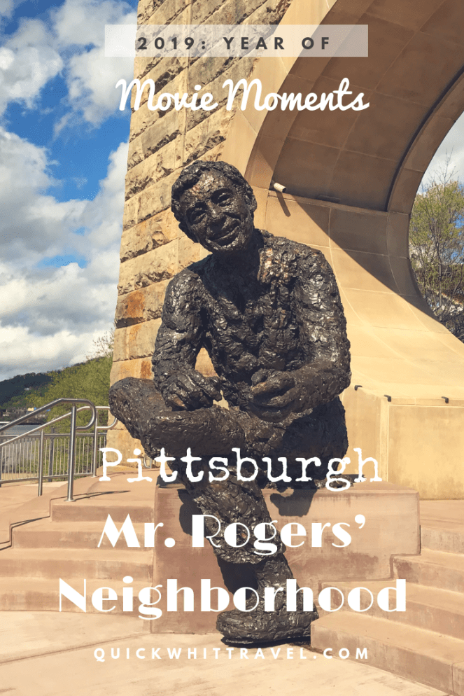 Mr Rogers Neighborhood Movie Moments In Pittsburgh Quick Whit Travel