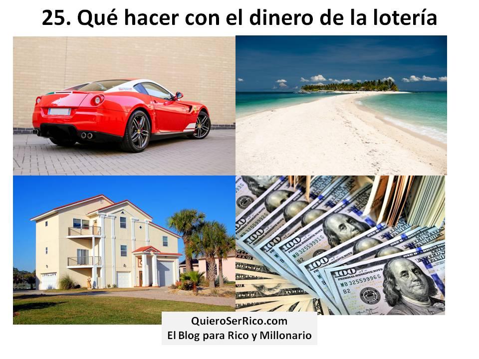 25. Qué hacer con el dinero de la lotería