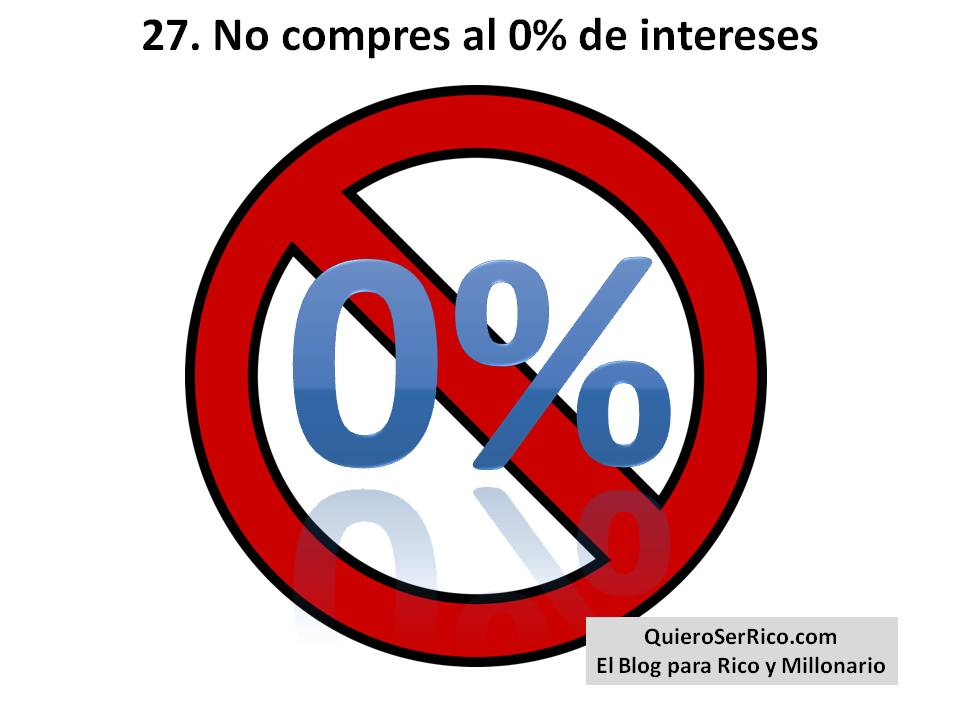 27. no compres al 0% de intereses