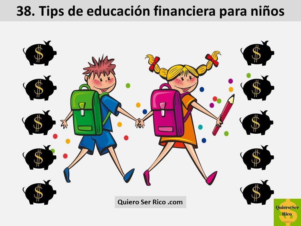 38. Tips de educación financiera para niños