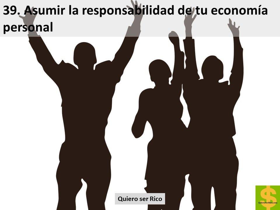 39. Asumir la responsabilidad de tu economía personal