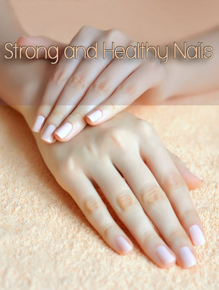 8 Tips for Strong and Healthy Nails