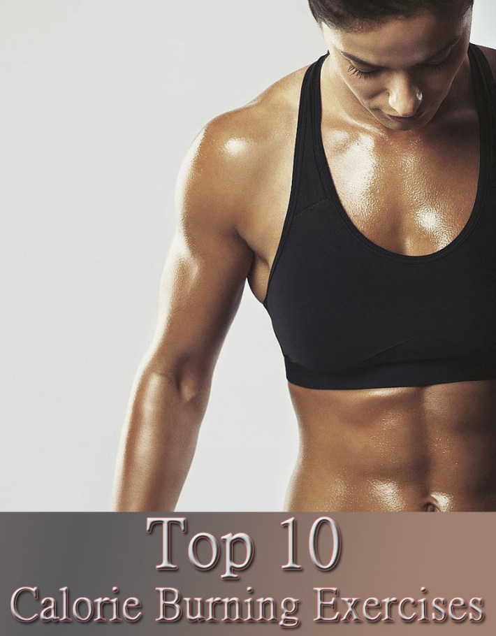 Top 10 Calorie Burning Exercises
