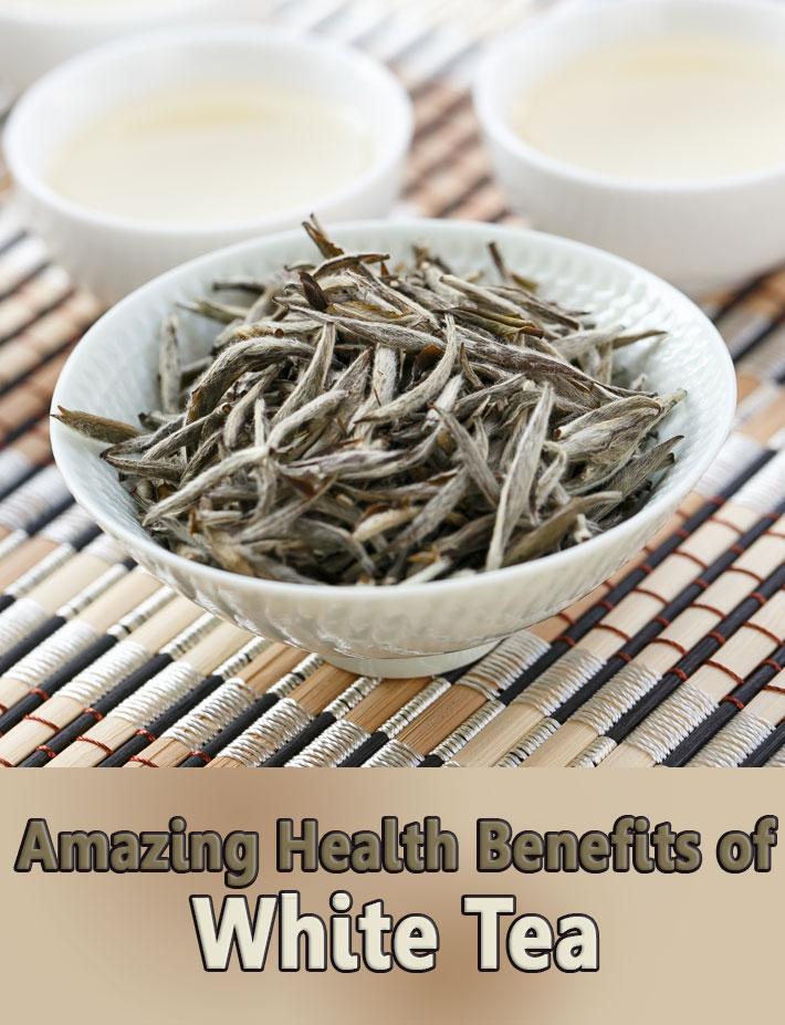 Amazing Health Benefits of White Tea