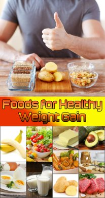 Foods for Healthy Weight Gain