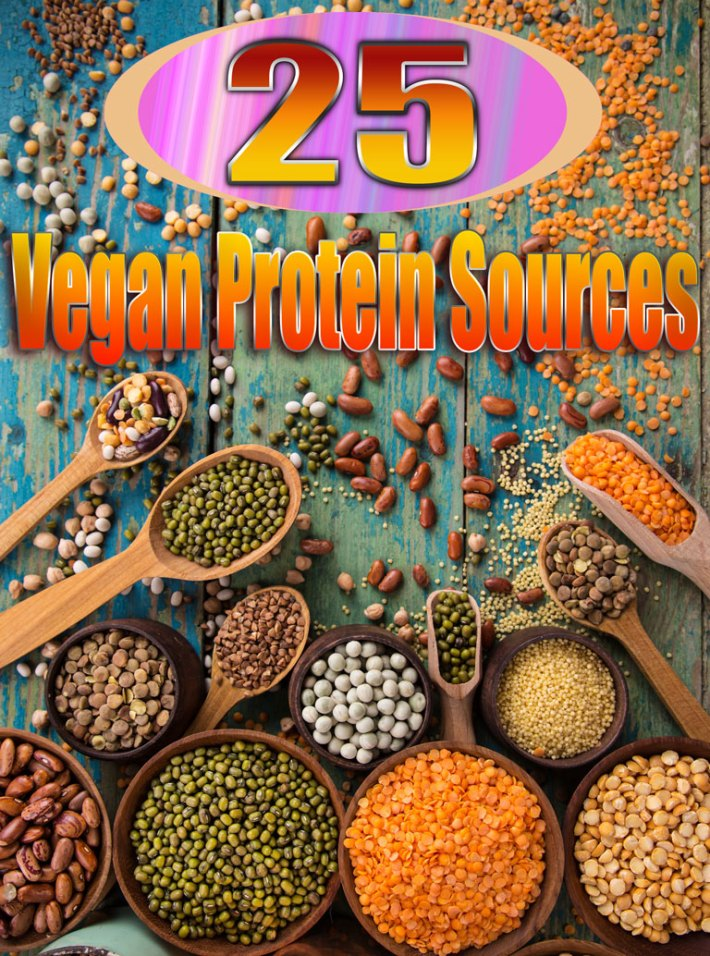 25 Vegan Protein Sources