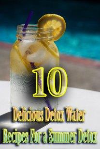 10 Delicious Detox Water Recipes For a Summer Detox