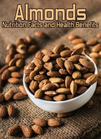 Almonds Nutrition Facts and Health Benefits