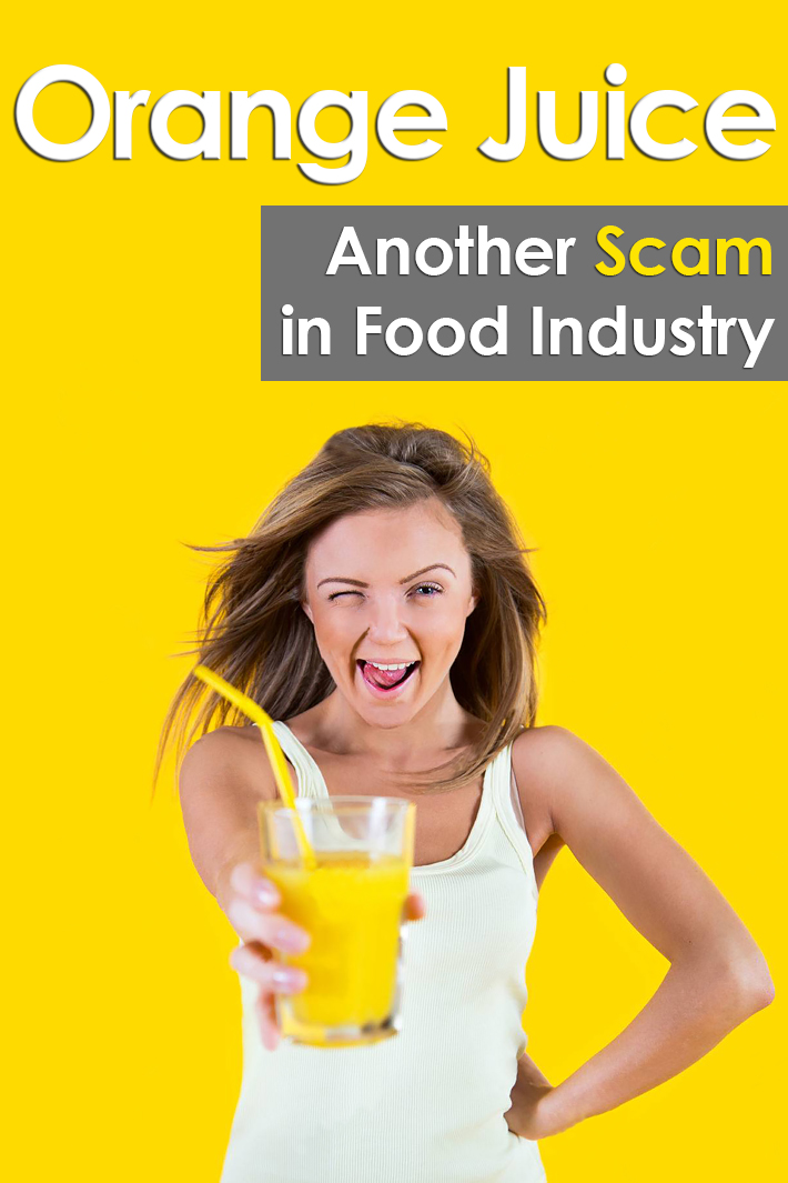 The Orange Juice – Another Scam in Food Industry