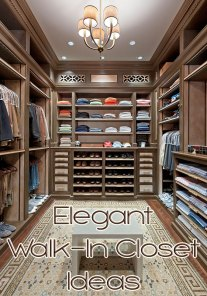 Elegant Walk-In Closet Ideas