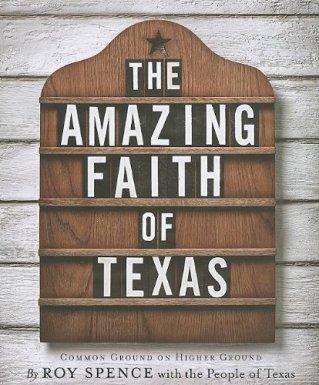The Amazing Faith of Texas