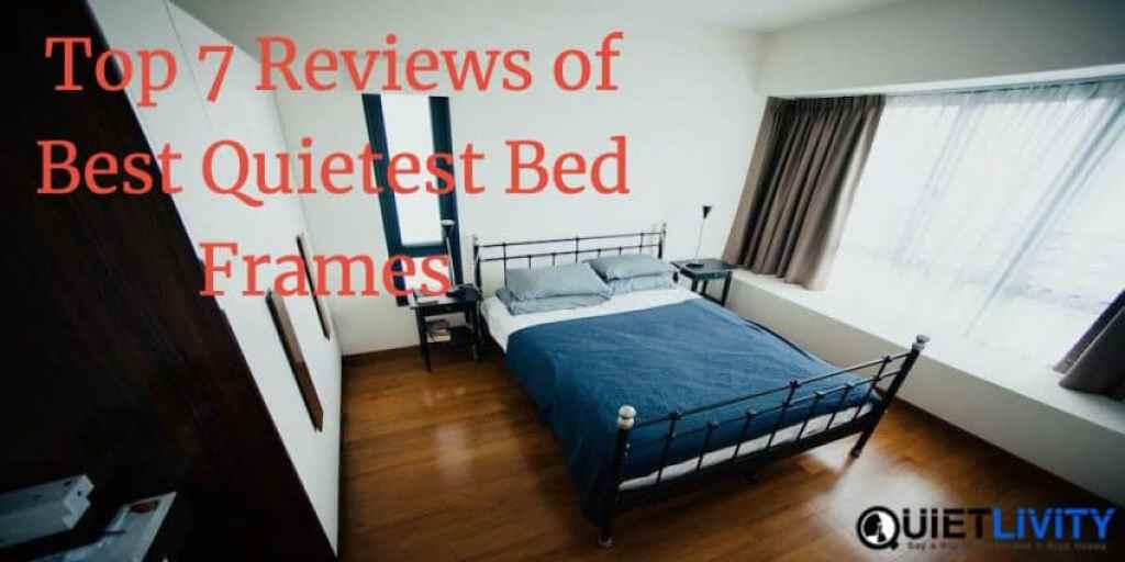 Best Quietest Bed Frames