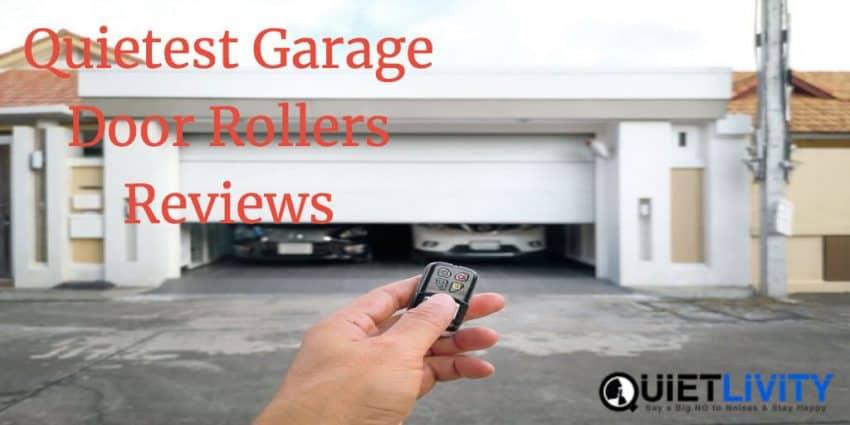Quietest Garage Door Rollers Reviews