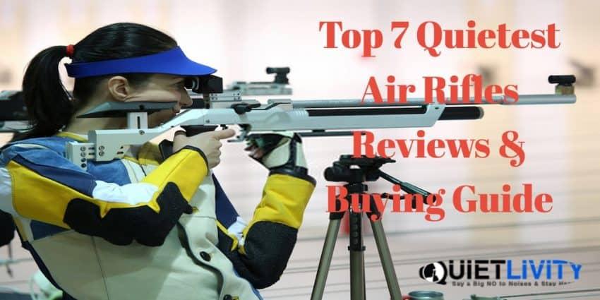 Top 7 Quietest Air Rifles