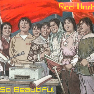 RED UNIT - So Beautiful [ql015]