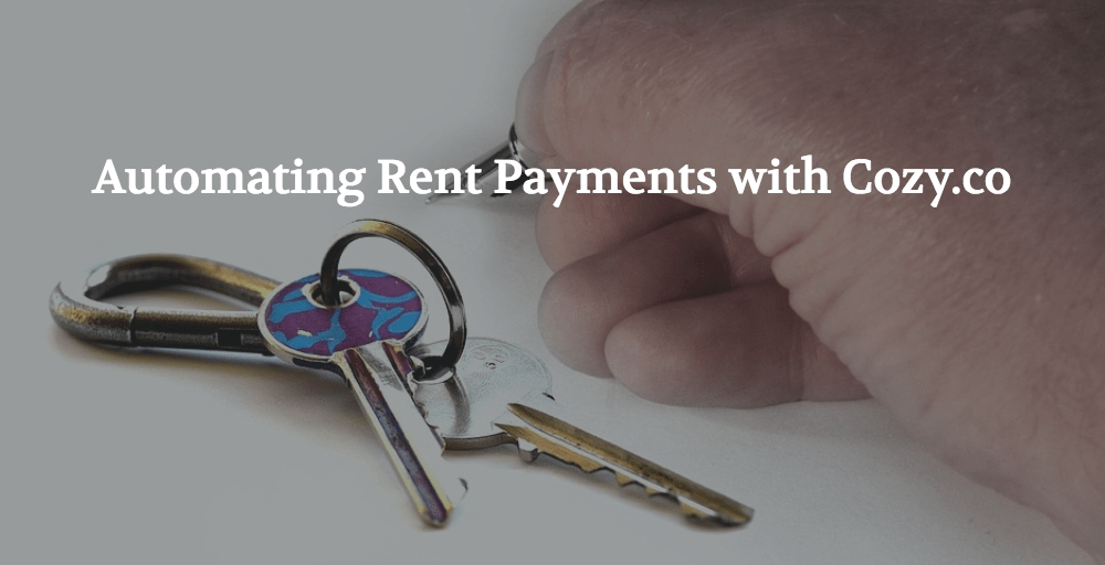 Automating Rent Payments with Cozy.co