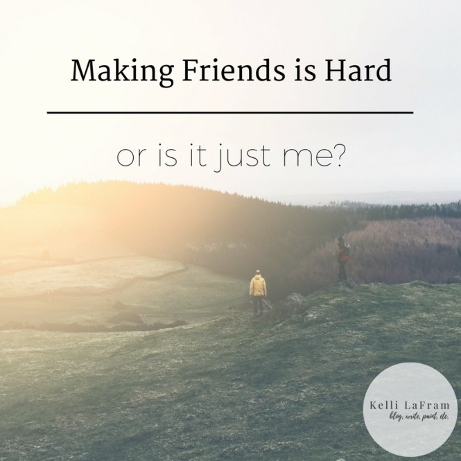 making-friends-is-hard