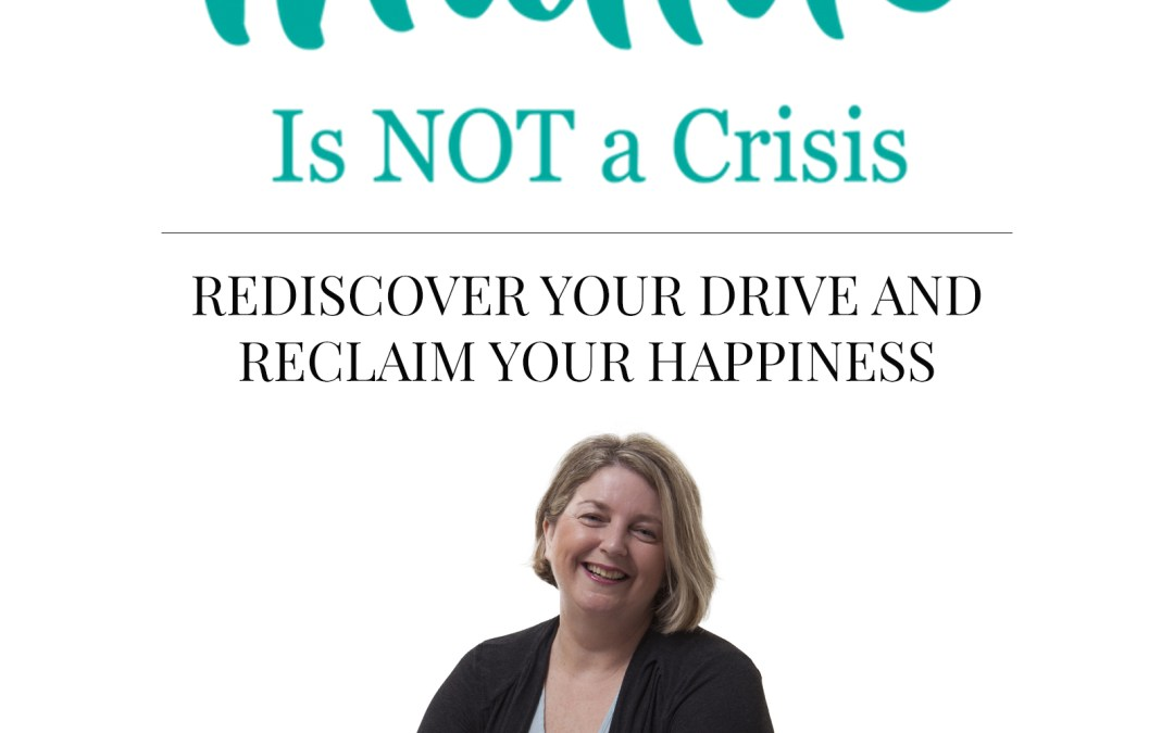 Midlife Is Not A Crisis Now In  Print