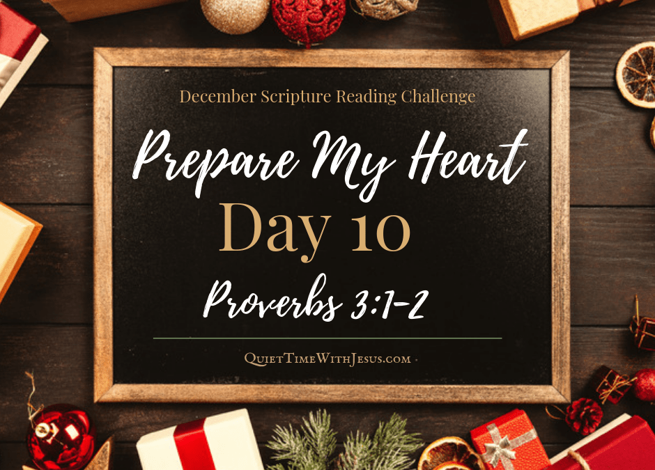 Prepare My Heart – Day 10: Keep God's Commands in Your Heart