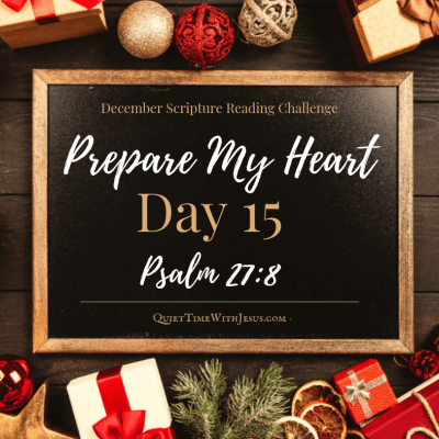 Prepare My Heart – Day 15: Listen and Hear God