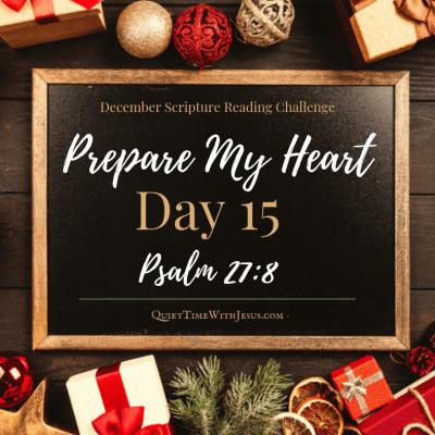 Prepare My Heart – Day 15: Listen and Hear God