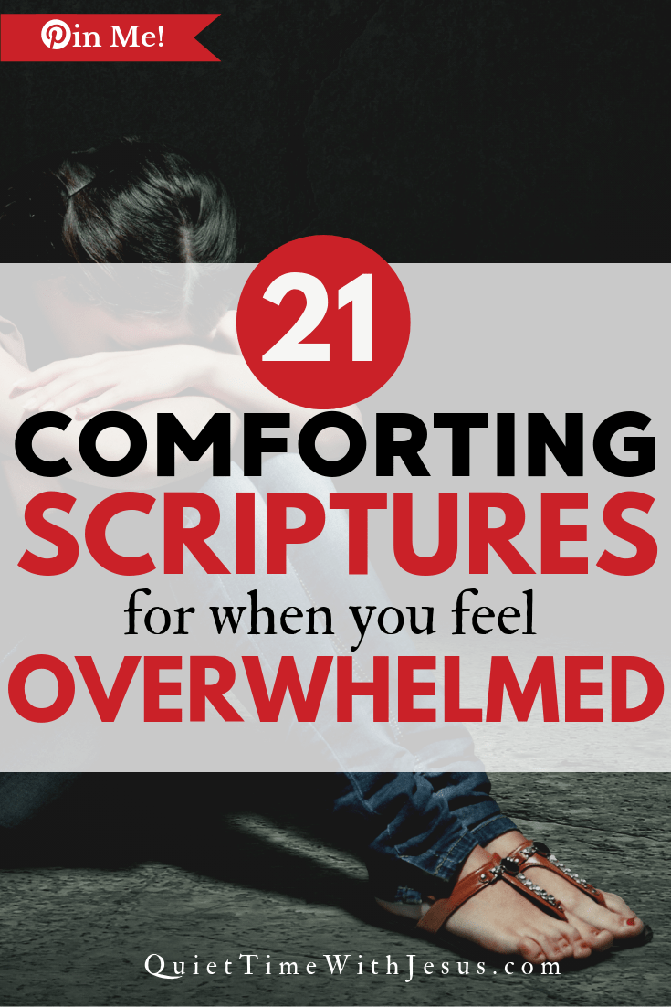 Comforting Bible Verses for When You Feel Overwhelmed