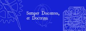 Semper Discentes, et Doctrina