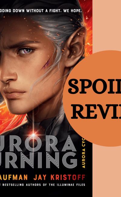 Aurora Burning Spoiler Review