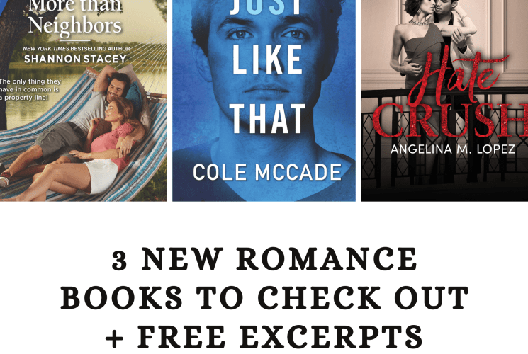 3 New Romance Books To Check Out + Free Excerpts (June-July 2020)