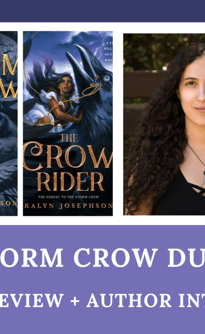 The Storm Crow Duology: Series Review + Author Interview