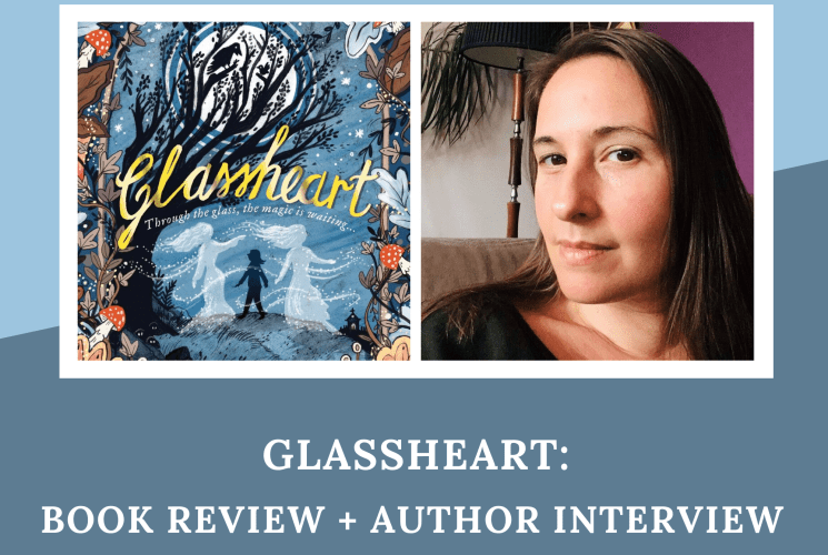 Glassheart: Book Review + Author Interview