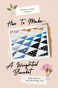 Quilters Candy Weighted Blanket Tutorial
