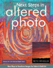 Next Steps in Altered Photo Artistry