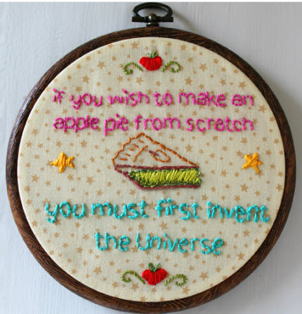 apple pie Carl Sagan quote embroidery