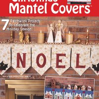 Quilt Patterns - Christmas Mantel Covers