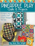 Book Review  - Pineapple Play Quilts & Projects: