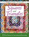 Book Review - Squares and Triangles: 13 Fun Patterns For Innovating And Renovating