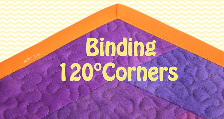 Binding 120 Degree Corners