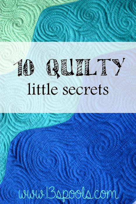 10 Quilty Little Secrets