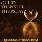 Quilty Thankful Thursday  Thumbnail