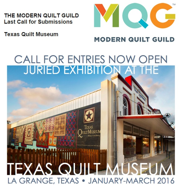 Last Call: Submit a Quilt to the Texas Quilt Museum
