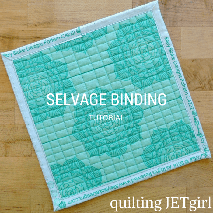 SELVAGE BINDING Tutorial