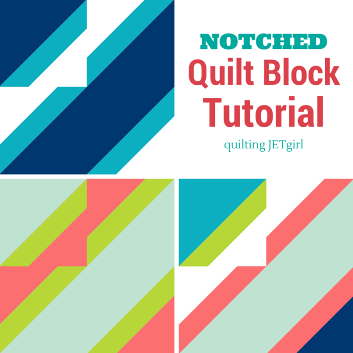 Notched Quilt Block Tutorial