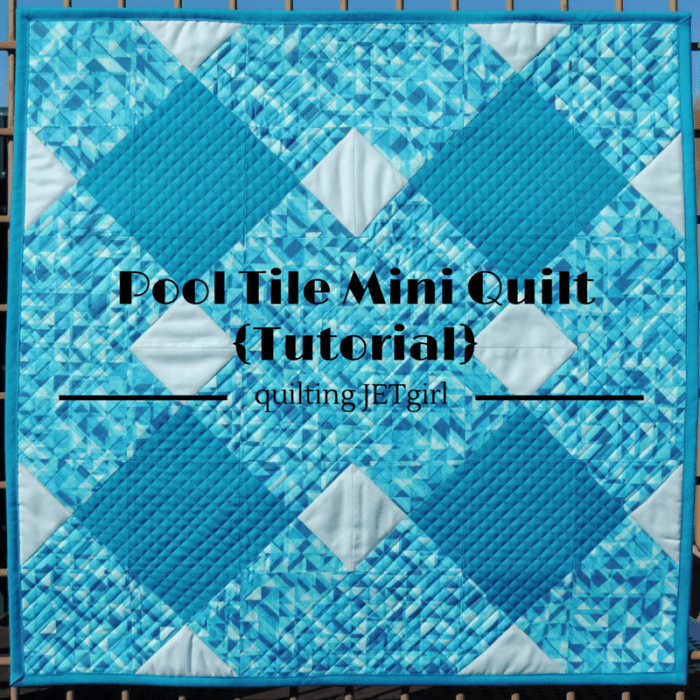 Pool Tile Mini Quilt Tutorial