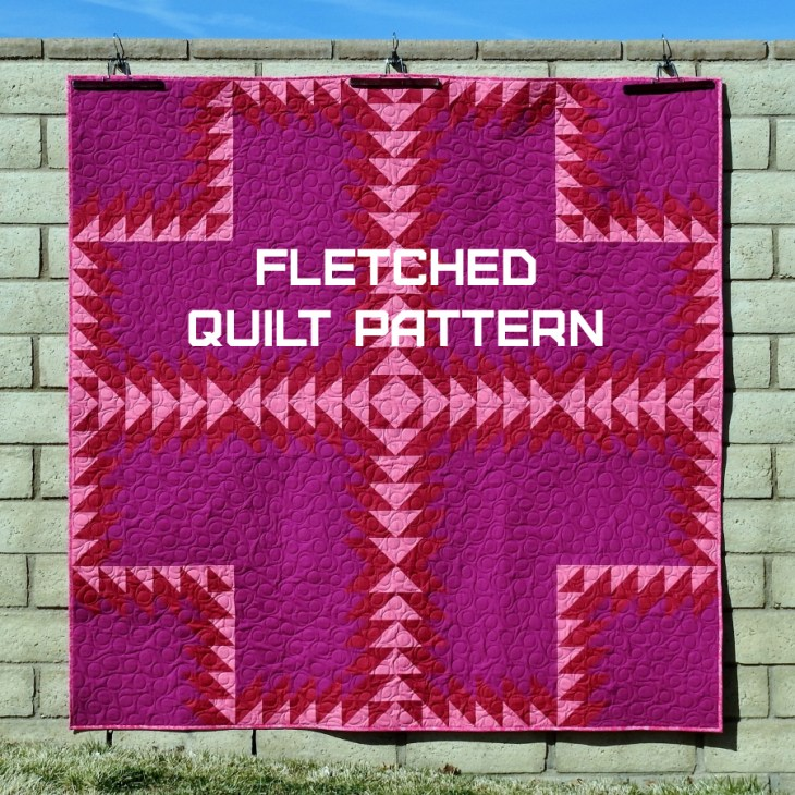 Fletched Quilt Pattern