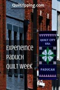 Experience Paducah Quilt Week #paducah #quiltweek #paducahquiltweek