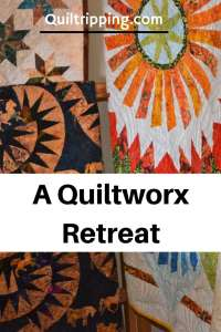 Quiltworx retreat