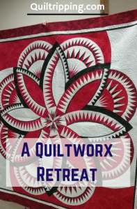 Quiltworx retreat #quiltworx #quiltiretreat #quilt